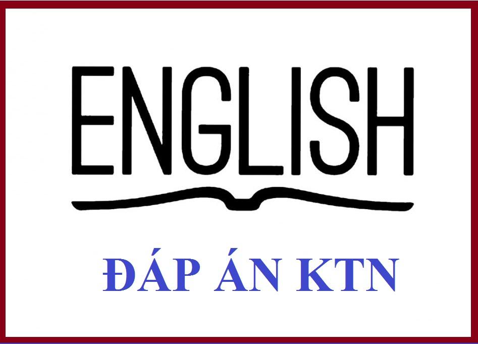 Đáp án kiểm tra nhanh môn Anh văn ngày 08-05-2017