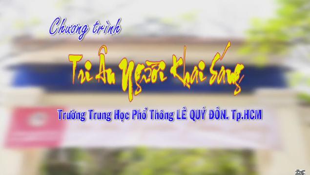 Lễ Tri Ân Người Khai Sáng trường THPT Lê Quý Đôn 2016 (Phần 2)