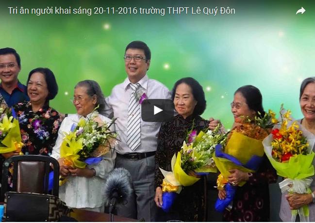 Tri ân người khai sáng 20-11-2016 trường THPT Lê Quý Đôn